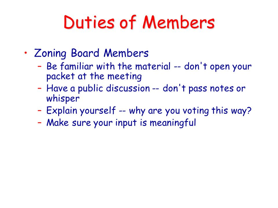 Duties of Members Zoning Board Members