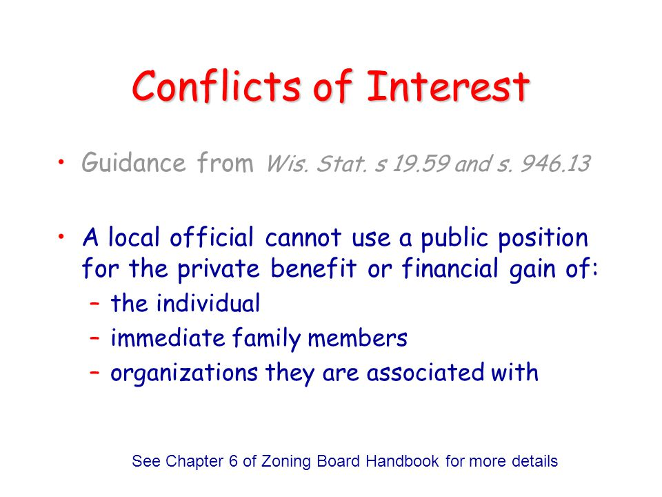 See Chapter 6 of Zoning Board Handbook for more details