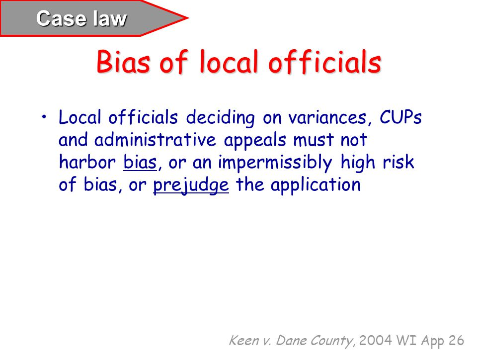 Bias of local officials
