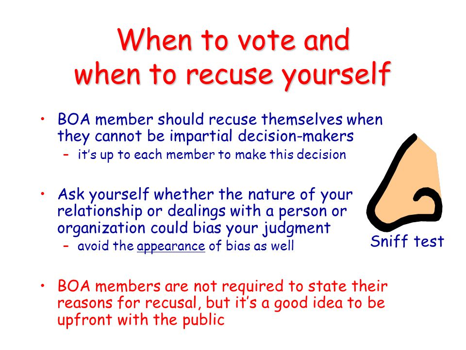 When to vote and when to recuse yourself