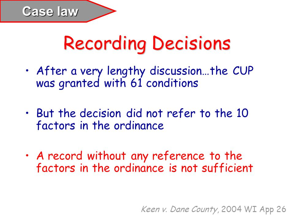 Recording Decisions Case law