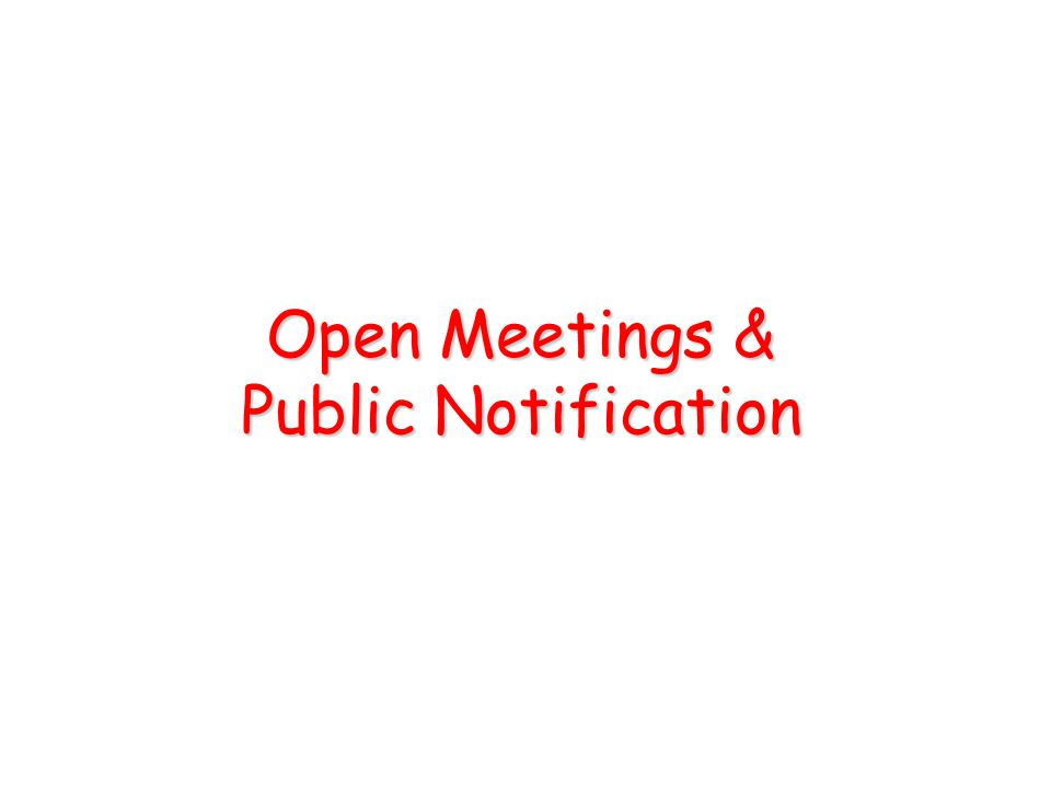 Open Meetings & Public Notification