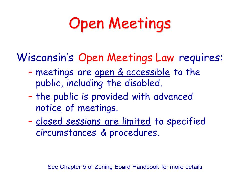 See Chapter 5 of Zoning Board Handbook for more details