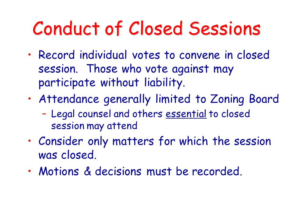 Conduct of Closed Sessions