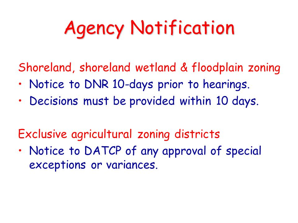 Agency Notification Shoreland, shoreland wetland & floodplain zoning