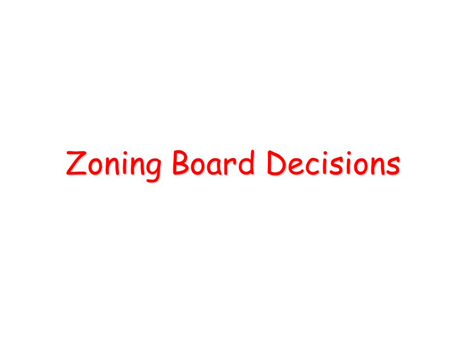 Zoning Board Decisions