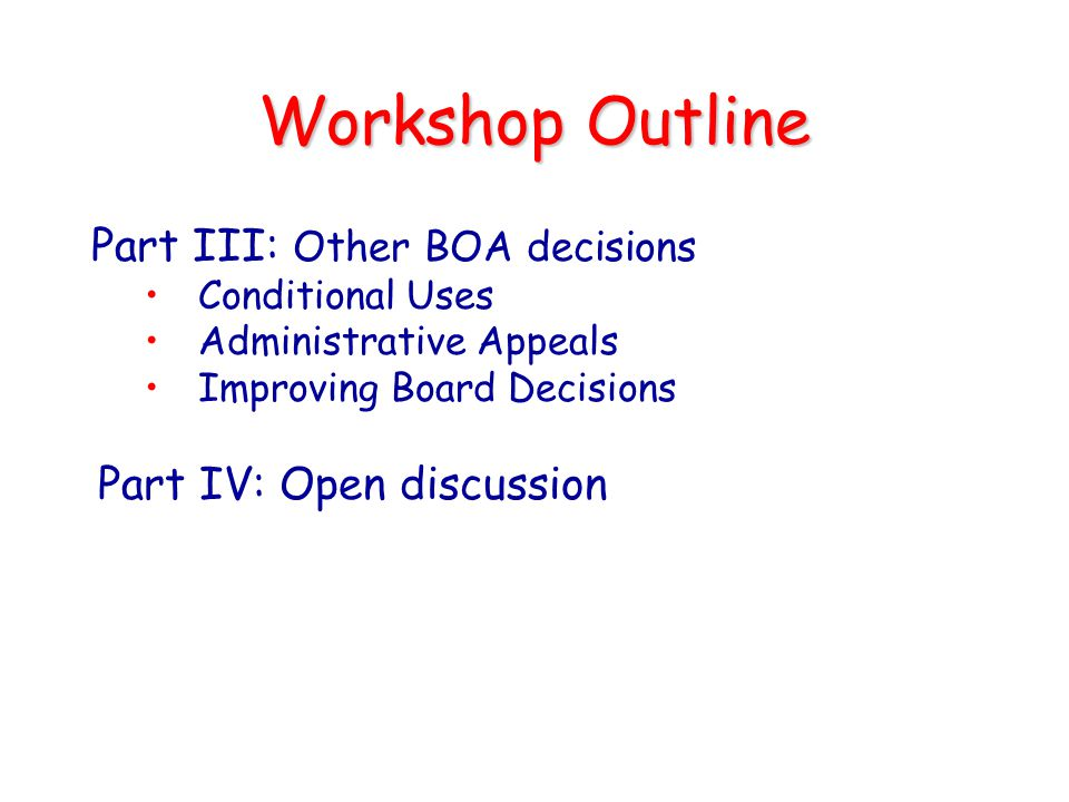 Workshop Outline Part III: Other BOA decisions