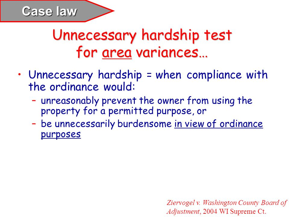 Unnecessary hardship test for area variances…