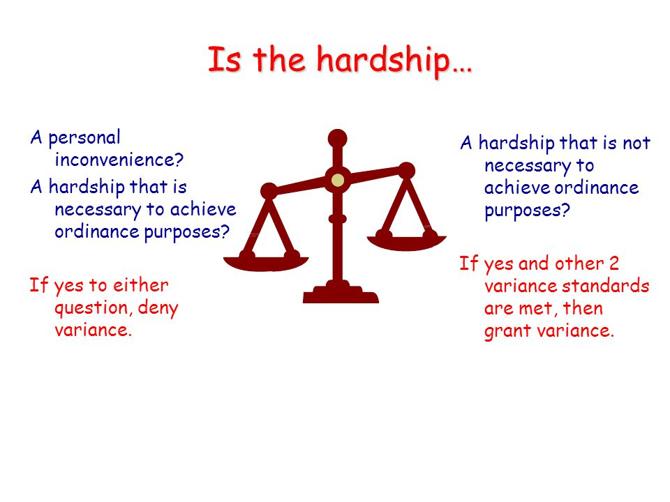 Is the hardship… A personal inconvenience