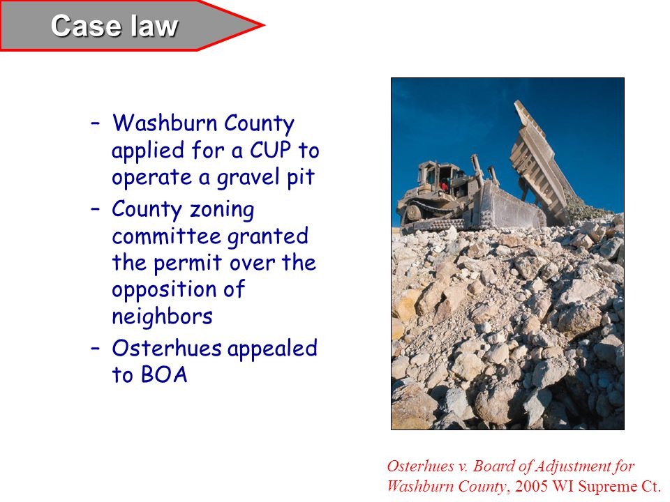 Case law Washburn County applied for a CUP to operate a gravel pit