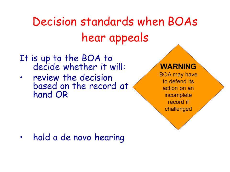 Decision standards when BOAs hear appeals