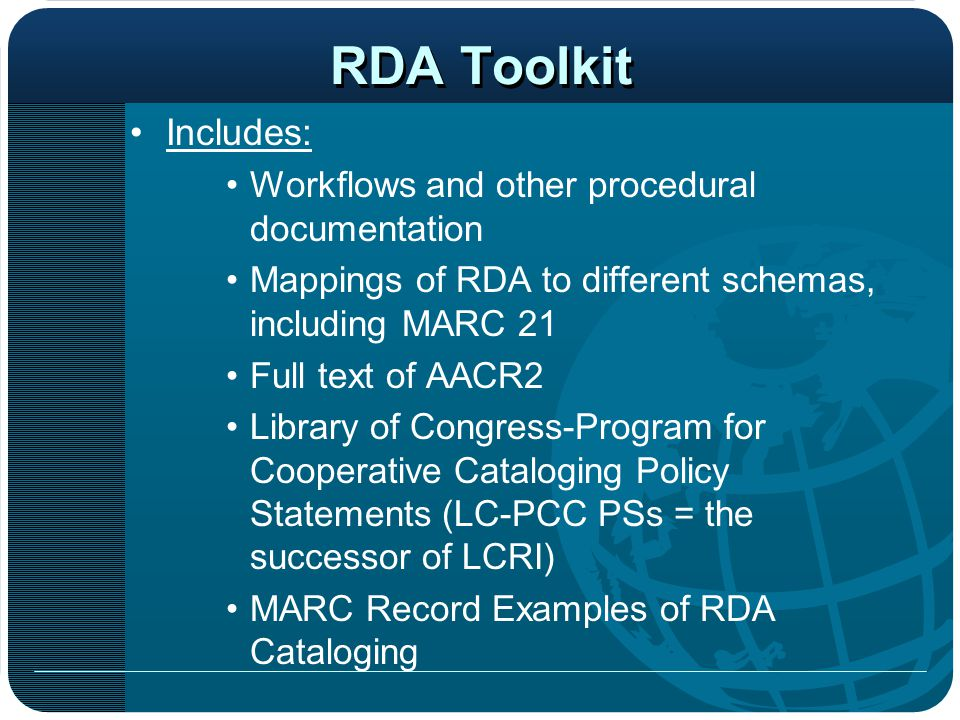 RDA Toolkit Includes: Workflows and other procedural documentation