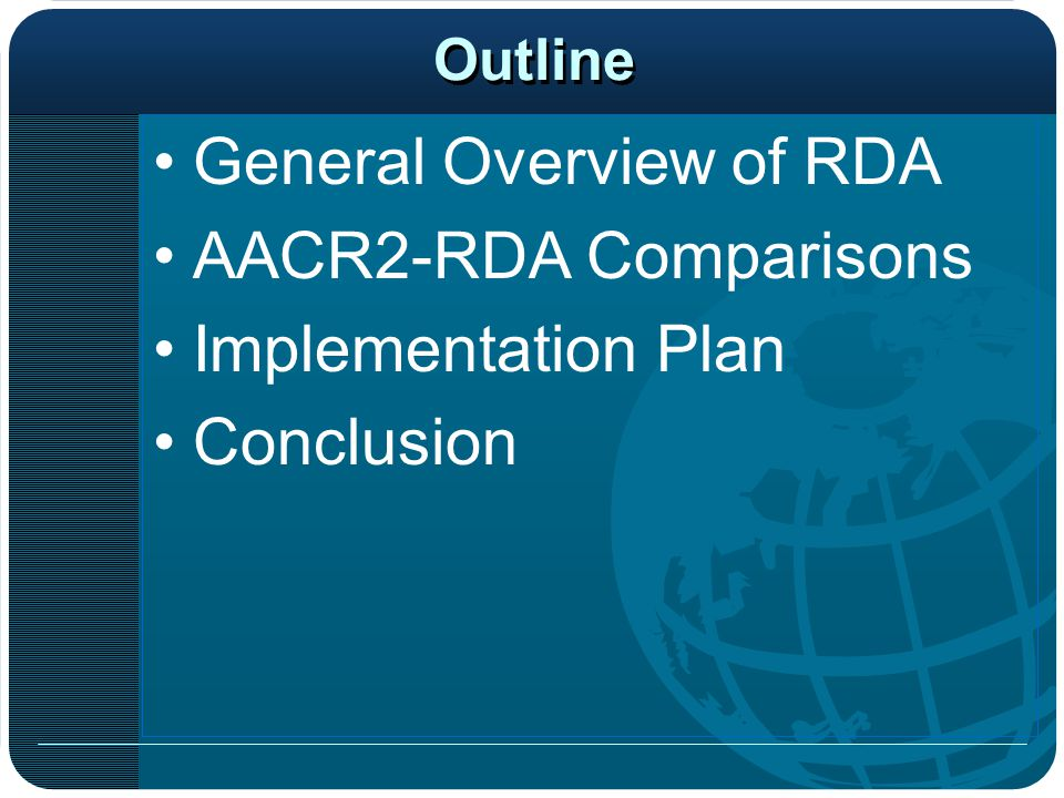 General Overview of RDA AACR2-RDA Comparisons Implementation Plan