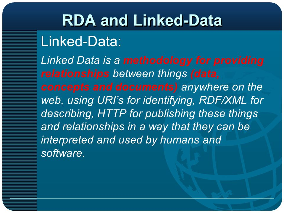 RDA and Linked-Data Linked-Data: