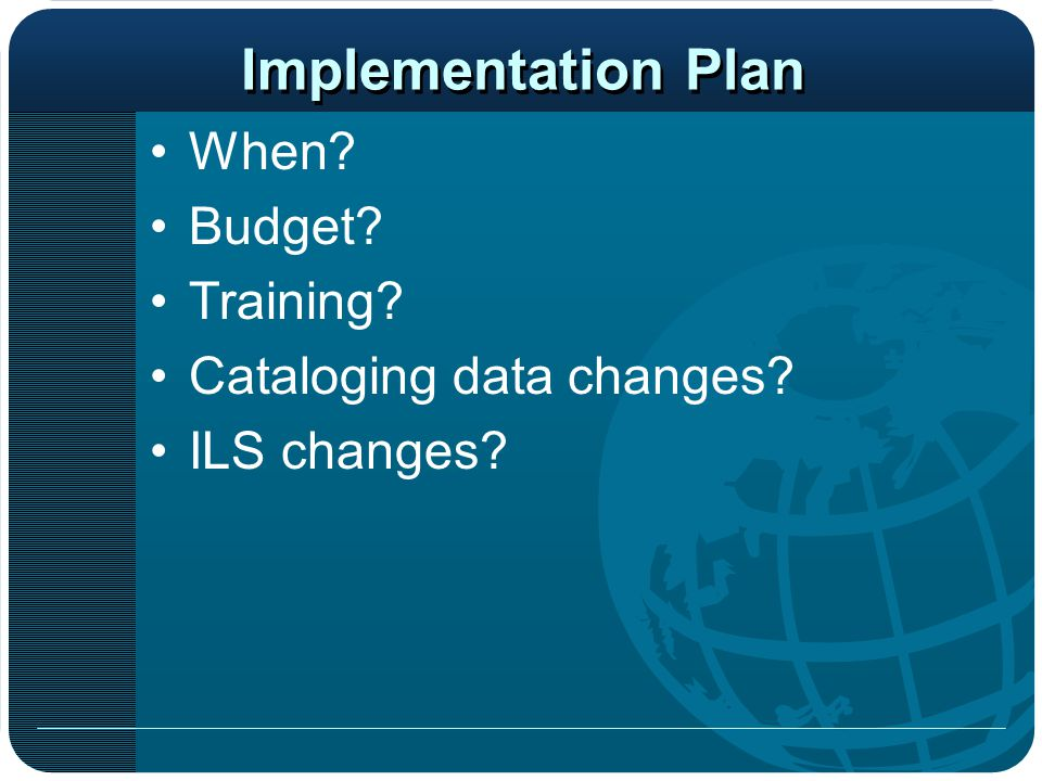 Implementation Plan When Budget Training Cataloging data changes