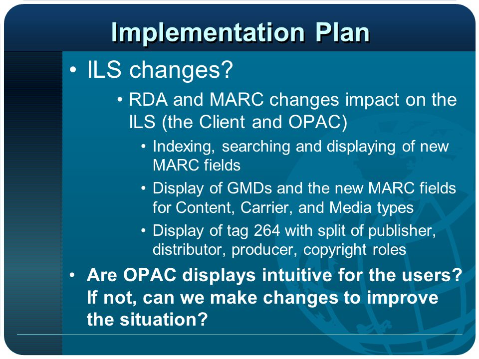Implementation Plan ILS changes