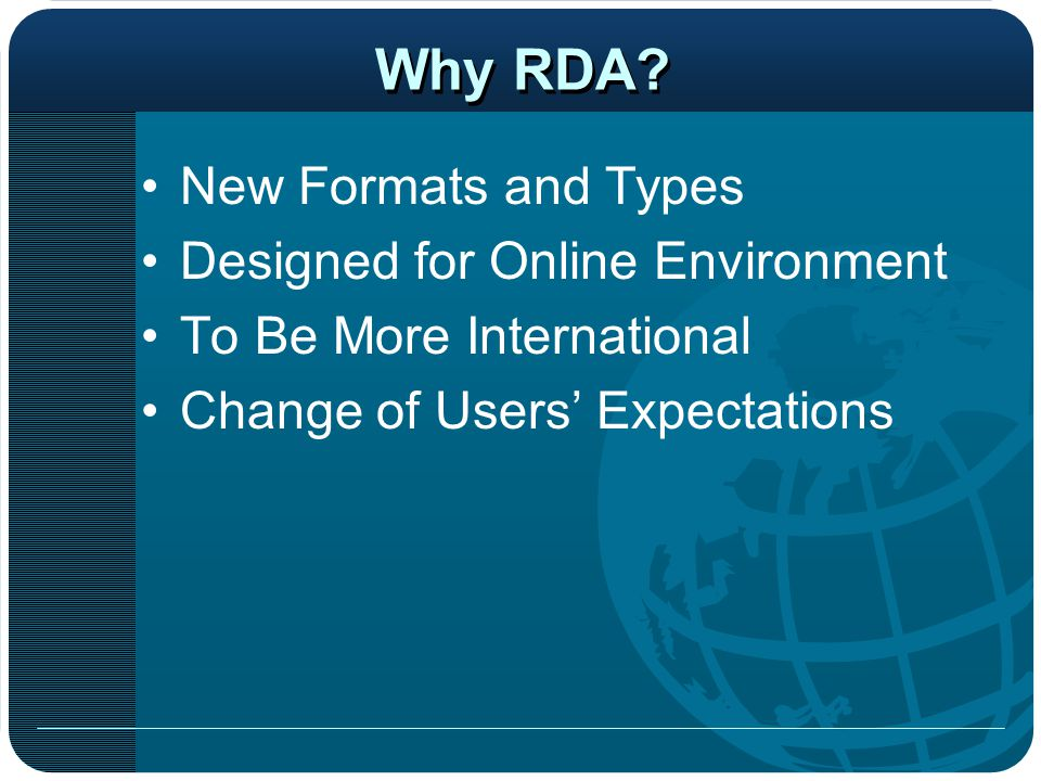 Why RDA New Formats and Types Designed for Online Environment