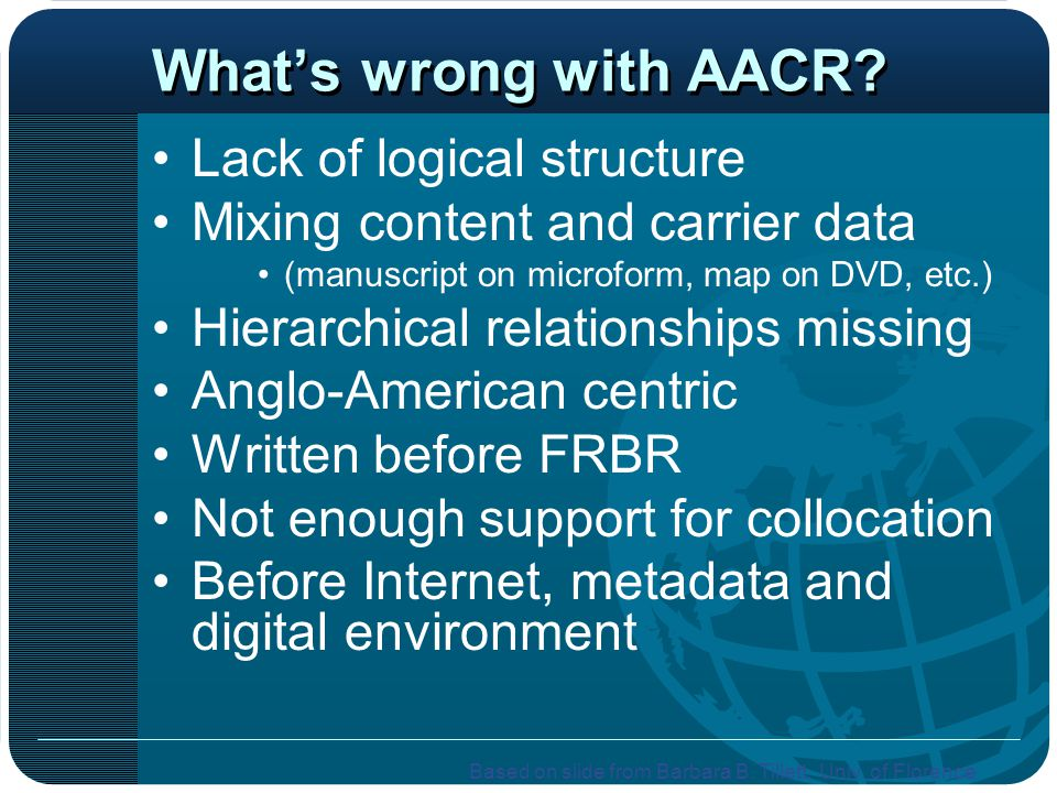 What's wrong with AACR Lack of logical structure