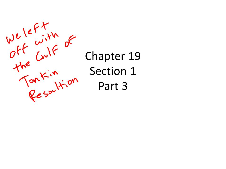 Chapter 19 Section 1 Part 3