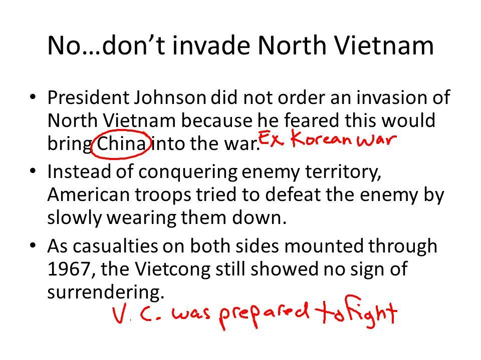 No…don't invade North Vietnam