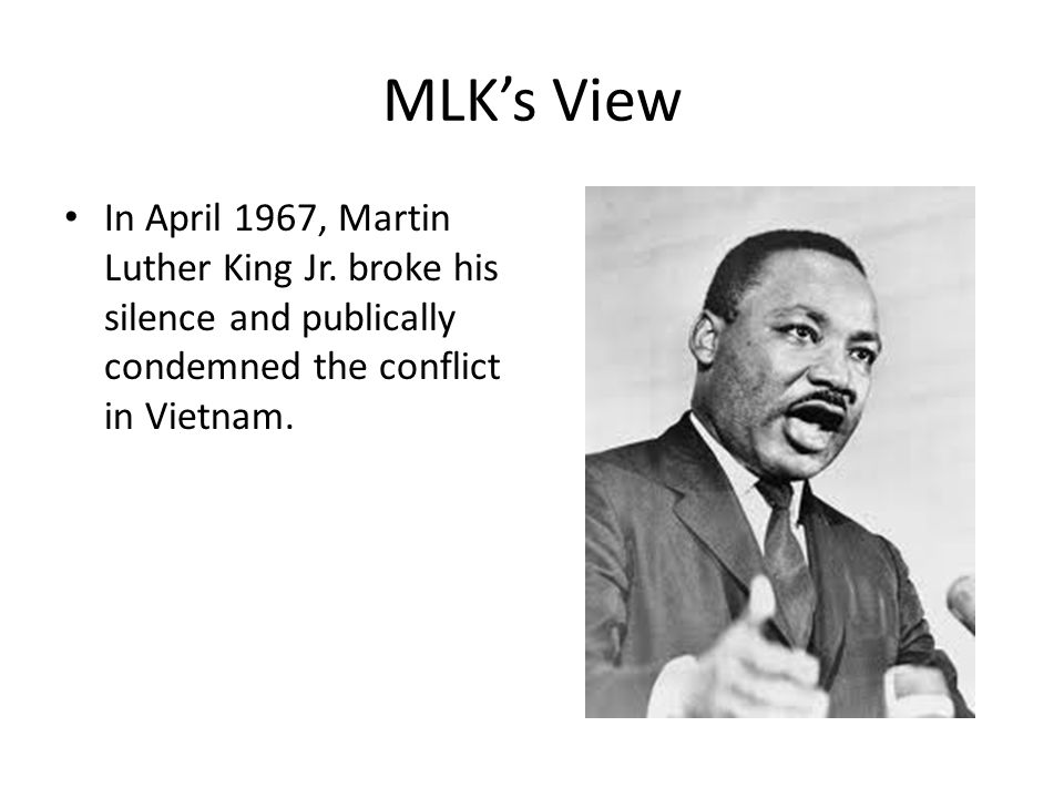 MLK's View In April 1967, Martin Luther King Jr.