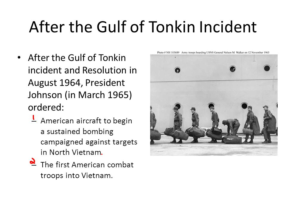 After the Gulf of Tonkin Incident