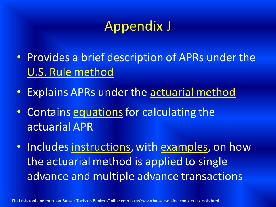 Appendix J Provides a brief description of APRs under the U.S. Rule method. Explains APRs under the actuarial method.