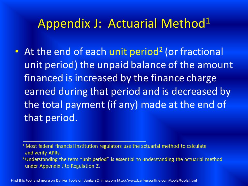 Appendix J: Actuarial Method1
