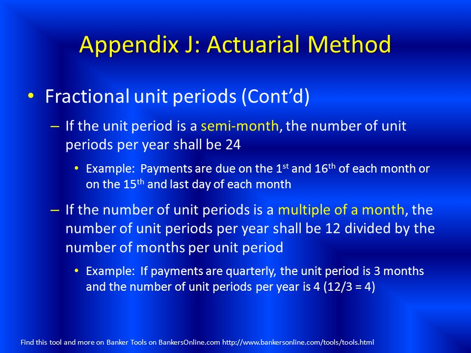 Appendix J: Actuarial Method