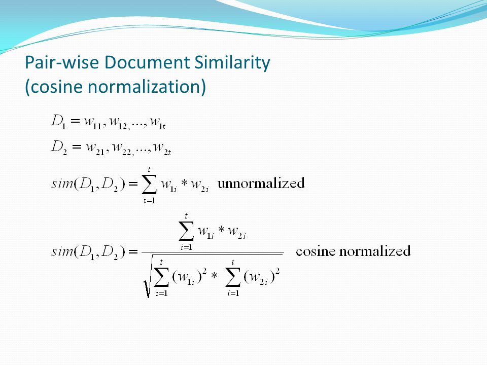 Pair-wise Document Similarity (cosine normalization)
