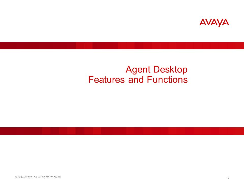 Agent Desktop Features and Functions