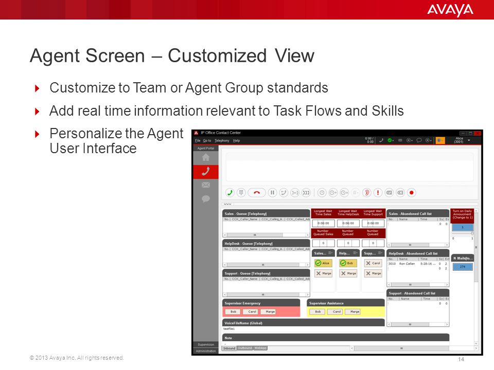 Agent Screen – Customized View