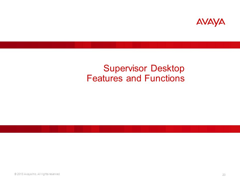 Supervisor Desktop Features and Functions