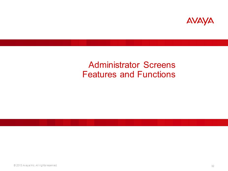 Administrator Screens Features and Functions