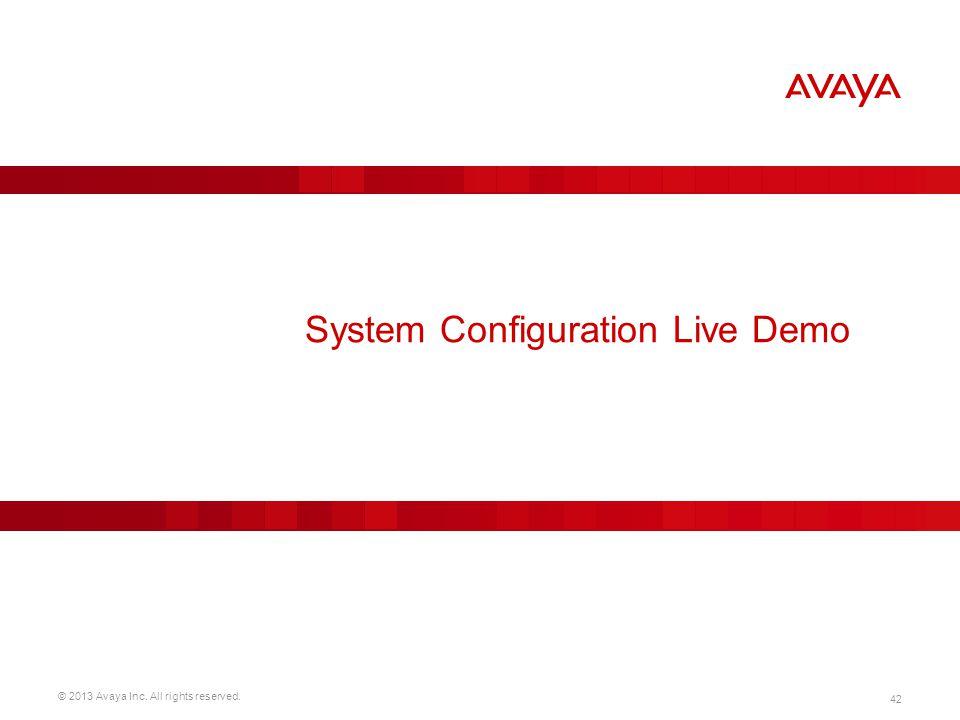 System Configuration Live Demo