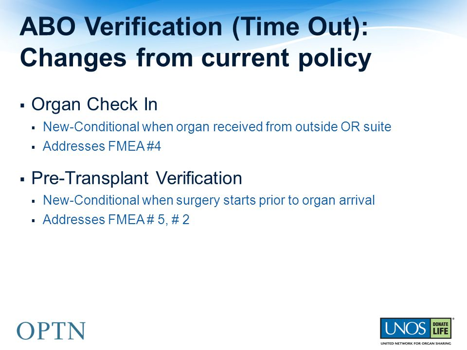 ABO Verification (Time Out): Changes from current policy