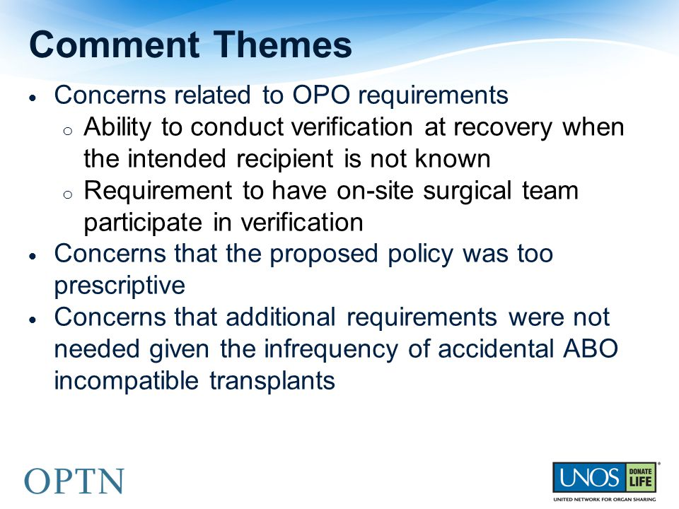 Comment Themes Concerns related to OPO requirements