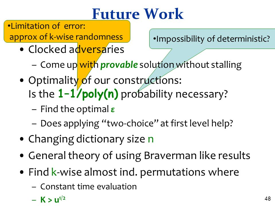 Future Work Clocked adversaries