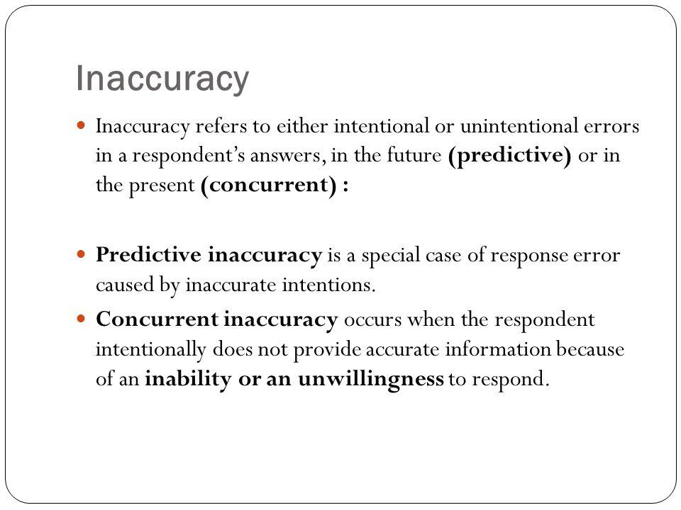 Inaccuracy