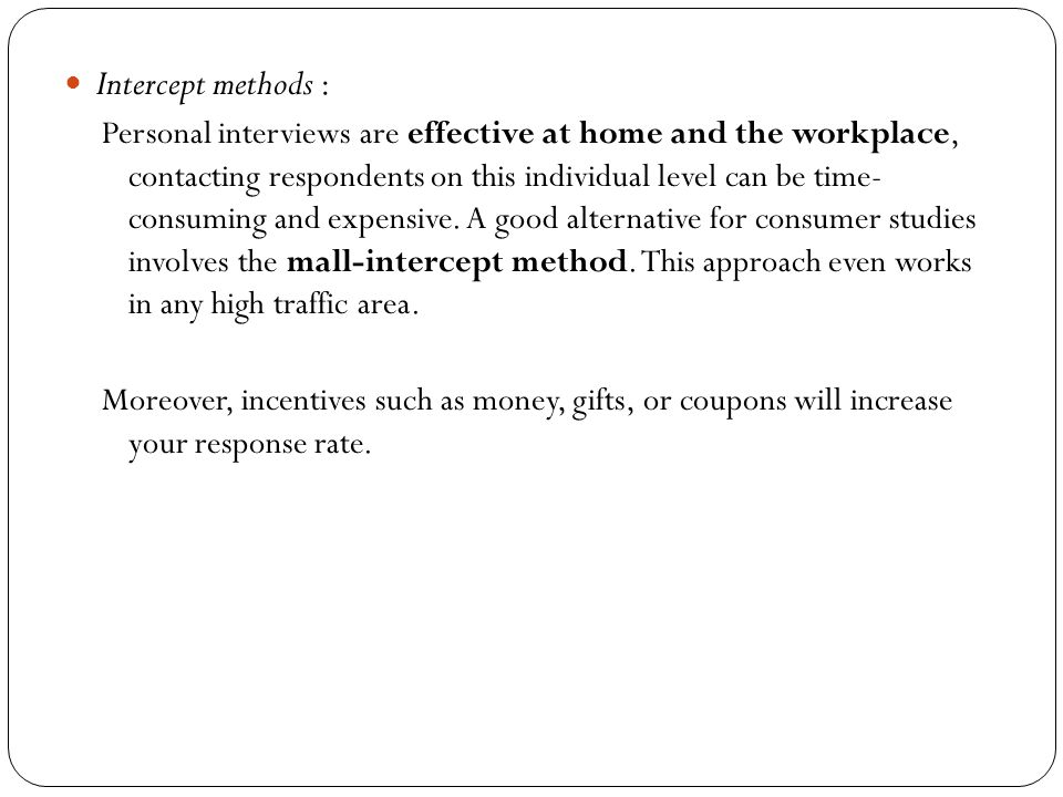 Intercept methods :
