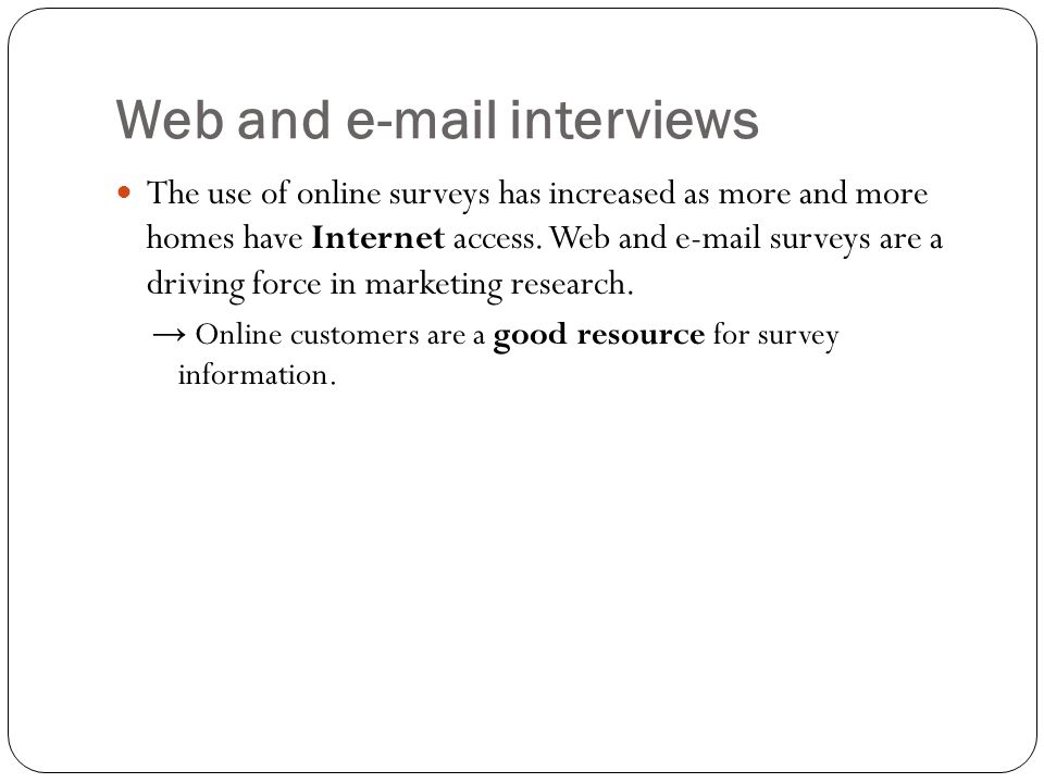 Web and e-mail interviews