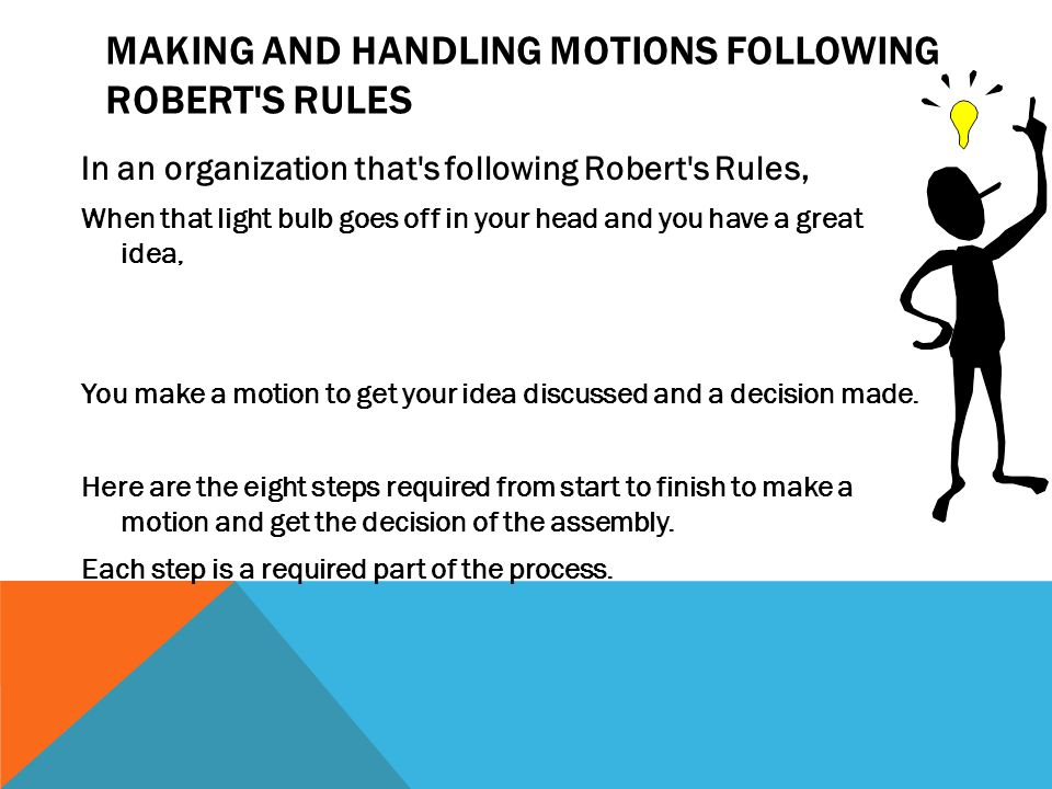 Making and Handling Motions Following Robert s Rules