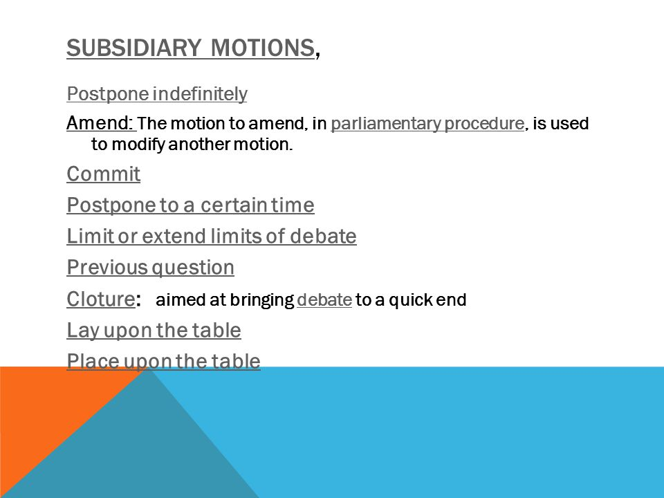 Subsidiary motions, Commit Postpone to a certain time