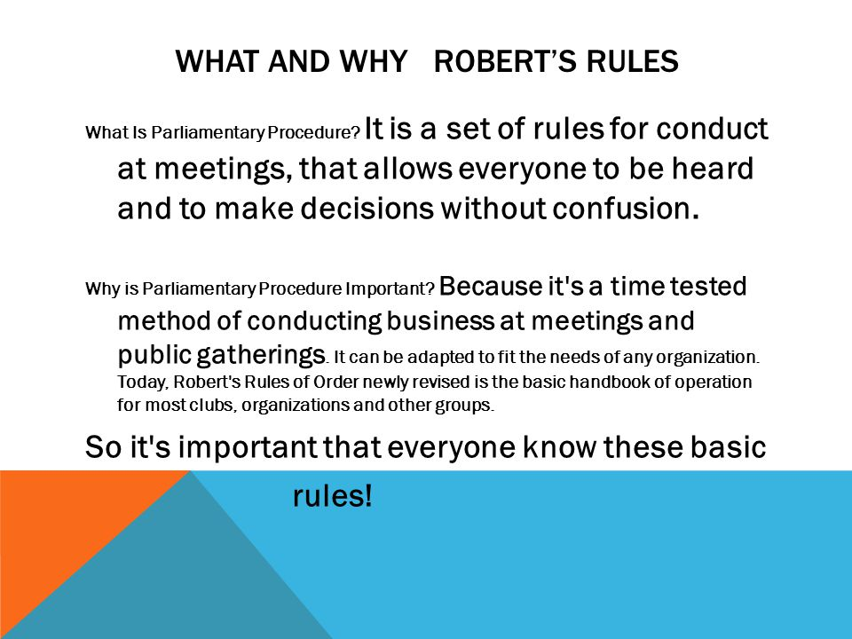 What and Why Robert's rules
