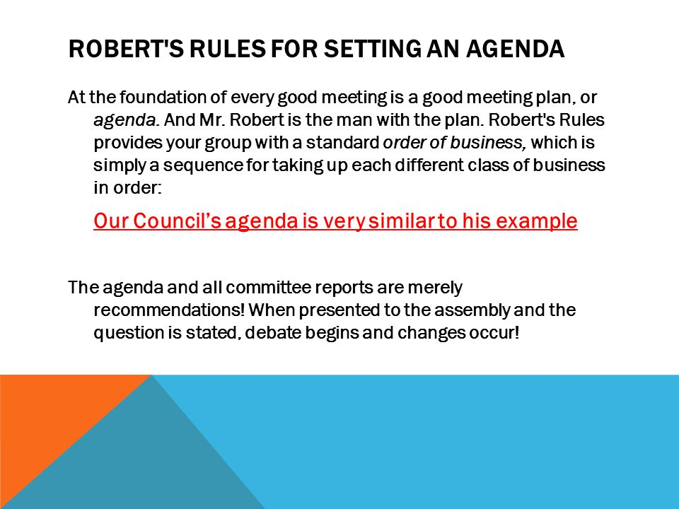 Robert s Rules for Setting an Agenda