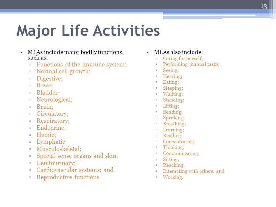 Major Life Activities Functions of the immune system;