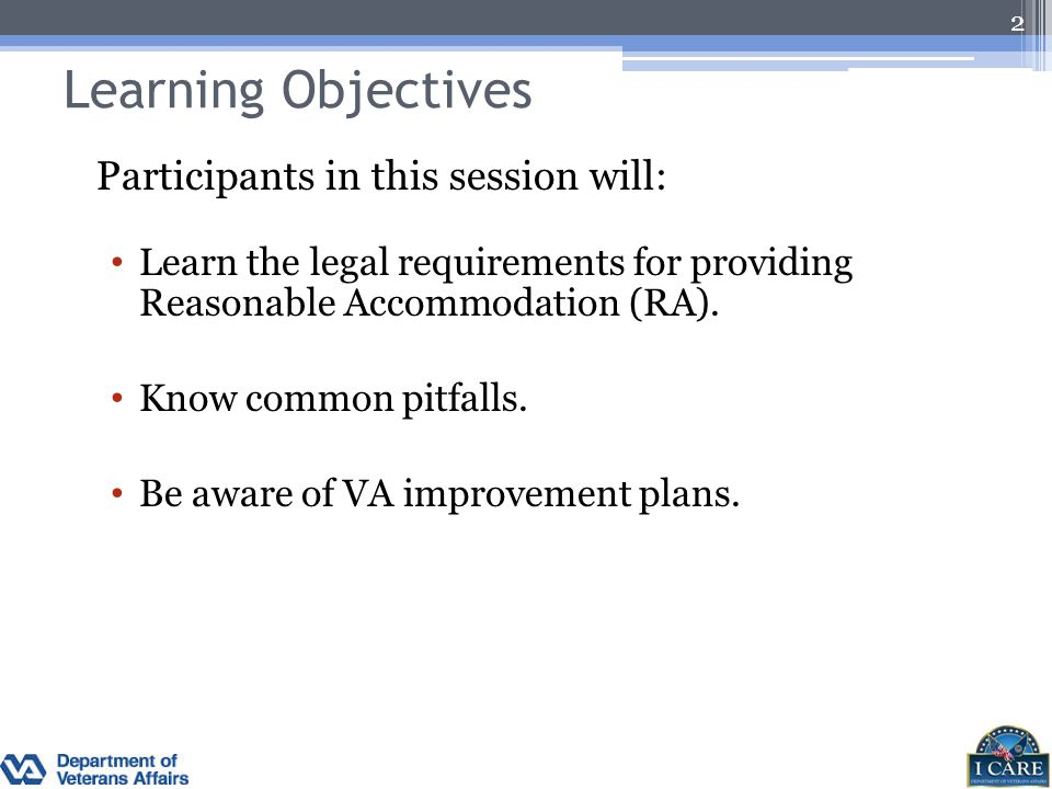 Learning Objectives Participants in this session will: