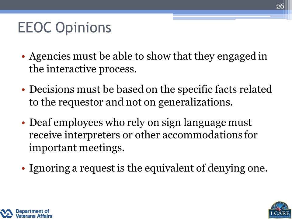 EEOC Opinions Agencies must be able to show that they engaged in the interactive process.