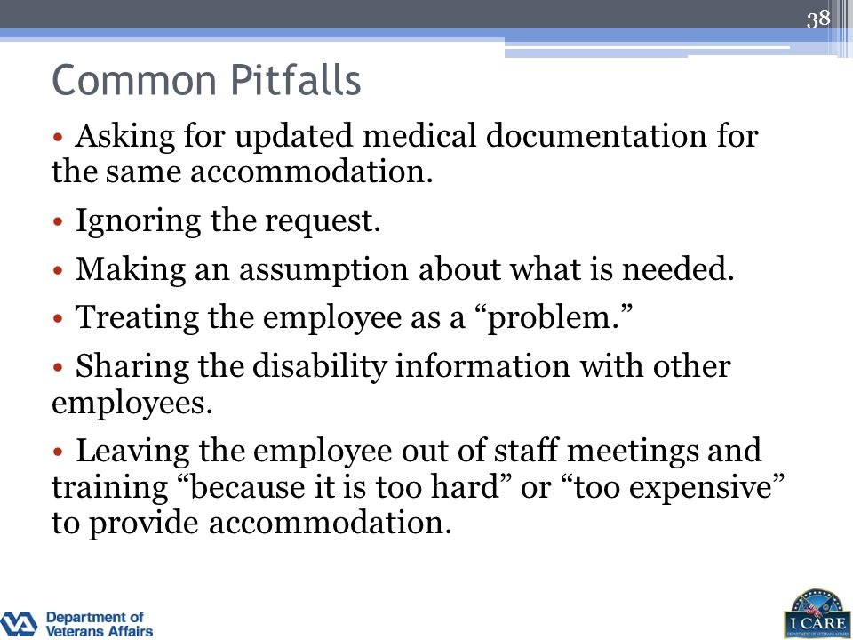 Common Pitfalls Asking for updated medical documentation for the same accommodation. Ignoring the request.