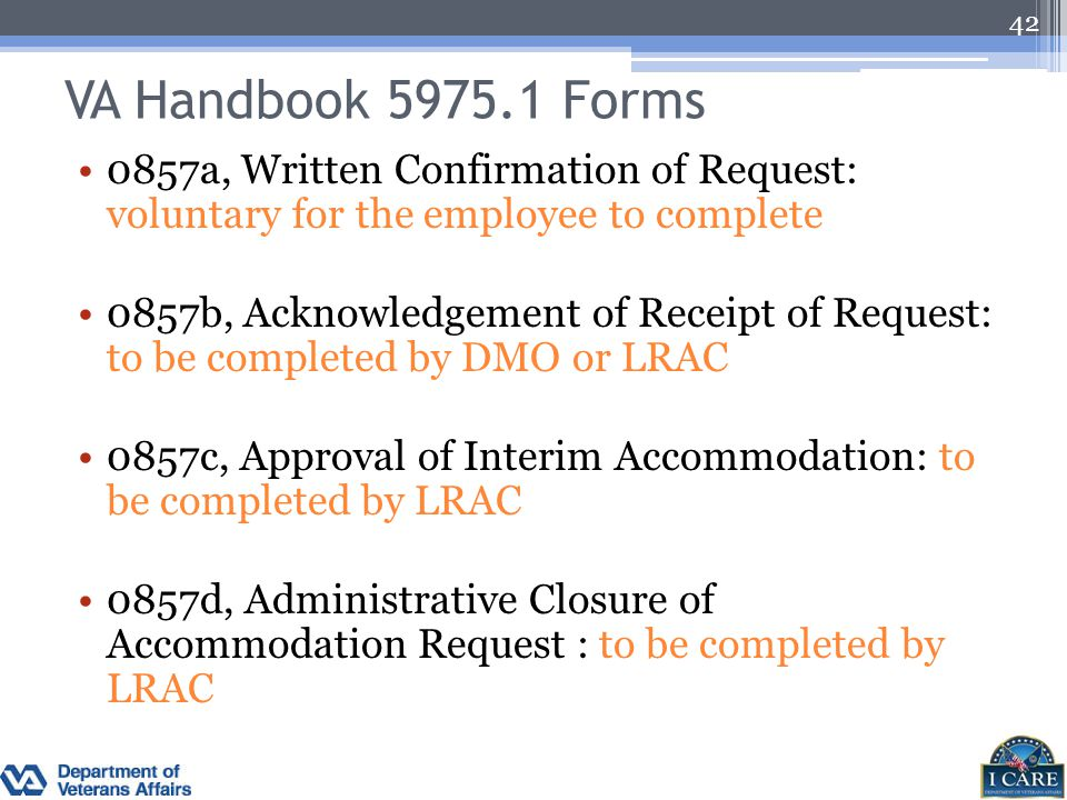 VA Handbook 5975.1 Forms 0857a, Written Confirmation of Request: voluntary for the employee to complete.